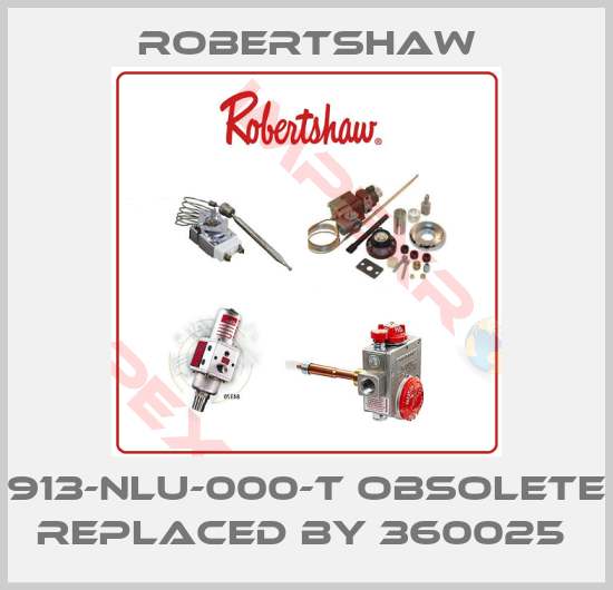 913 NLU 000 T Obsolete Replaced By 360025